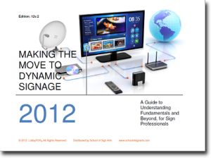 Making the Move to Dynamic Signage book